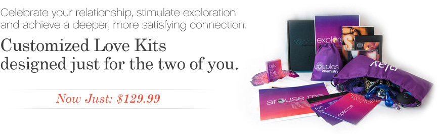 Couples Love Kits Designed Just For the Two of You